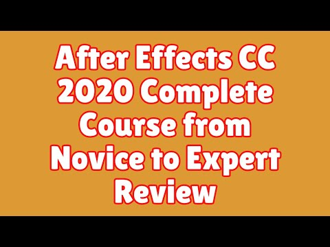 After Effects CC 2019: Complete Course from Novice to