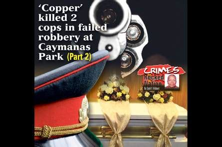 'Copper' killed 2 cops in failed robbery at Caymanas Park